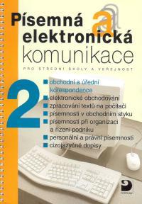 Písemná a elektronická komunikace 2 /obchodní a úřední korespondence/