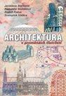 Architektura v proměnách tisíciletí /brožované vyd./