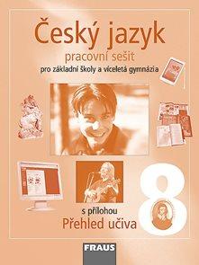 Český jazyk 8.r.ZŠ a víceletá gymnázia - pracovní sešit
