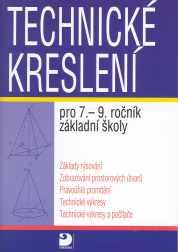 Technické kreslení pro 7.-9.r.ZŠ - Veselík P.,Veselíková M. - A5, brožovaná, Sleva 15%