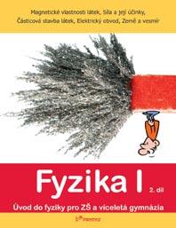 Fyzika I - učebnice 2.díl /Magnetické vlastnosti látek, Síla a její účinky, Částicová stavba látek,