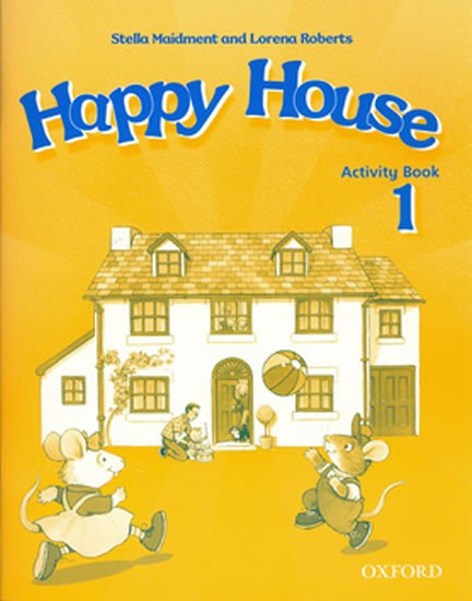Happy House 1 Activity Book - Maidment S.,Roberts L.