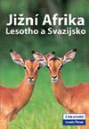 Lonely průvodce-Jižní Afrika (Lesotho,Svazijsko)