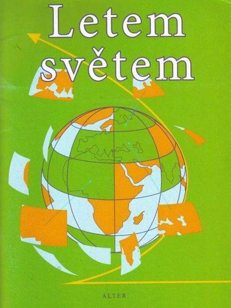 Letem světem - Pracovní sešit k učebnicím zeměpisu - Nopová Alice - A5, brožovaný