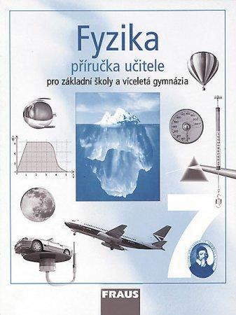 Fyzika pro 7.r. ZŠ a víceletá gymnázia - příručka učitele - Rauner,Havel,Kepka,Prokšová,Randa - A4, brožovaná