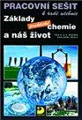 Základy praktické chemie a náš život-pracovní sešit pro pro 8.a 9.r.ZŠ