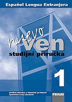 Nuevo Ven 1 - studijní příručka - Fenclová,Fousková - A5, brožovaná