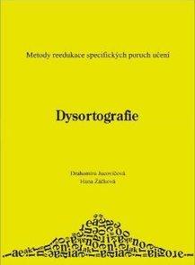 Dysortografie - metody reedukace  specifických poruch učení