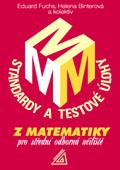 Standardy a testové úlohy z matematiky pro SOU
