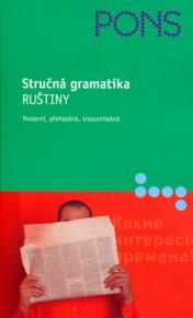 Stručná gramatika ruštiny - Moderní, přehledná, srozumitelná