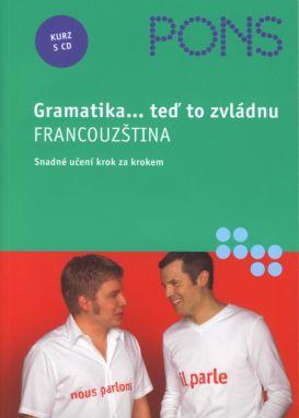 Gramatika...teď to zvládnu - Francouzština + audio CD - Bachir Talia - A5, brožovaná