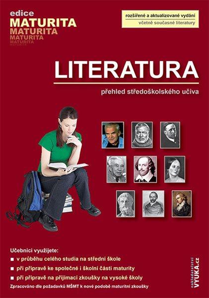 Literatura - přehled středoškolského učiva (edice Maturita) - Polášková Taťána a kol. - A5