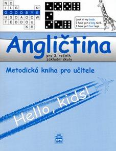 Angličtina 3.r. ZŠ - Hello,kids ! - Metodika