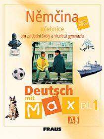 Deutsch mit Max 1- Němčina pro ZŠ a víceletá gymnázia /A1/ - učebnice - Fišarová O.,Zbranková M.