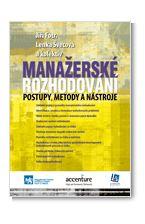Manažerské rozhodování - postupy, metody a nástroje, 3. vydání