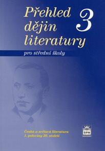 Přehled dějin literatury pro SŠ 3
