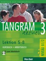 Tangram aktuell 3 /5-8/ Kursbuch + Arbeitsbuch + CD