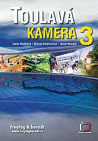 Toulavá kamera 3 + Toulavá kamera pro děti