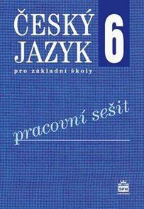 Český jazyk pro 6. ročník základní školy - pracovní sešit