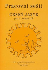 Český jazyk 2.r. ZŠ - pracovní sešit /zpracováno dle RVP/