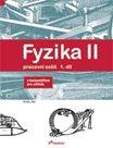 Fyzika II - pracovní sešit 1.díl s komentářem pro učitele