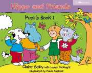 Hippo and Friends 1 Pupils Book