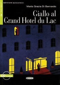 Giallo al Grand Hotel du Lac + CD 2011