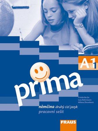 Prima A1 / díl 1 - pracovní sešit - Jin F.,Rohrmann L.,Zbranková M. - A4