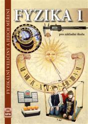 Fyzika 1 pro základní školu - Fyzikální veličiny a jejich měření /RVP ZV / - učebnice - Tesař J., Jáchim F. - B5, sešitová vazba