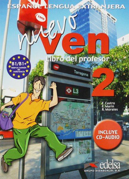 Nuevo Ven 2-Libro del profesor (metodika)+audio CD - Catro, Marín, Morales