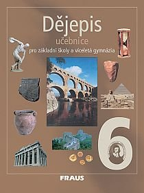 Dějepis 6.r. ZŠ a víceletá gymnázia - učebnice