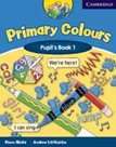 Primary Colours 1 Pupils Book