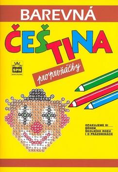 Barevná čeština pro prvňáčky - Pavlová J.,Pišlová S. - A4, sešitová