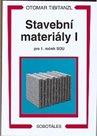 Stavební materiály I pro 1. ročník SOU
