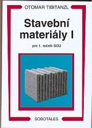 Stavební materiály I pro 1. ročník SOU - Tibitanzl Otomar - A5, Sleva 15%