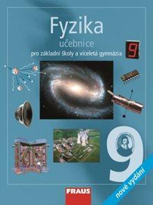 Fyzika  pro 9.r. ZŠ a víceletá gymnázia - učebnice