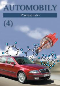 Automobily 4. Příslušenství - 4. vydání - Jan Z., Ždánský B. - B5