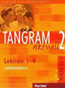 Tangram aktuell 2 /1-4/ Lehrerhandbuch