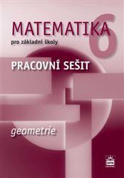 Matematika 6.r. ZŠ - Geometrie - Pracovní sešit