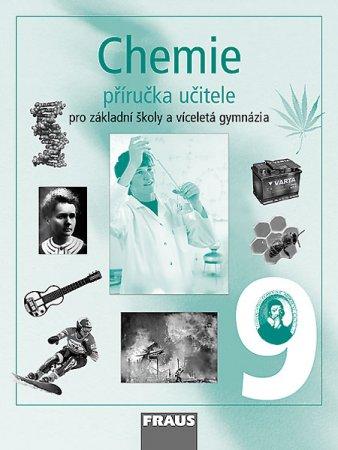 Chemie 9. r. ZŠ a víceletá gymnázia - příručka učitele - Doulík P., Škoda J., Jodas B. a kolektiv - A4, brožovaná