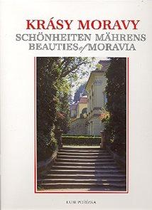 Krásy Moravy - Schnheiten Mährens - Beauties of Moravia