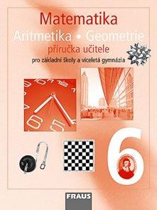 Matematika 6.r. ZŠ a víceletá gymnázia - Příručka učitele