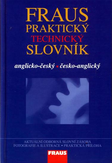 Anglicko-český a česko-anglický praktický technický slovník - kolektiv autorů - vázaná