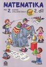 Matematika pro 2. ročník 2. díl zpracováno podle RVP ZV, 2. vydání