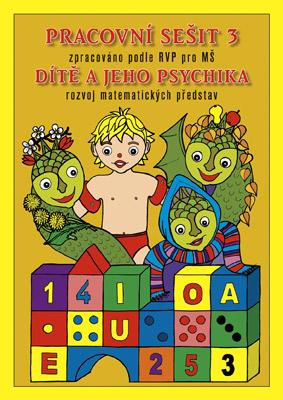 Dítě a jeho psychika - Pracovní sešit 3 - Fukanová J., Geržová M. - A4, sešitová