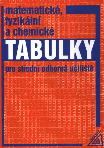 Matmatické, fyzikální a chemické tabulky pro střední odborná učiliště - Mikulčák J. a kolektiv - B5, brožovaná