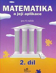 Matematika a její aplikace 4. ročník  2. díl