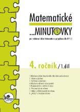 Matematické minutovky pro 4. ročník 1.díl - Molnár J., Mikulenová H. - A5, sešitová
