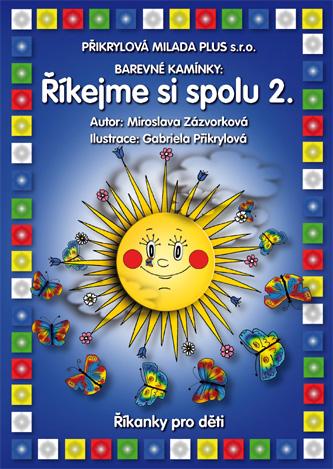 Barevné kamínky - Říkejme si spolu 2 - Zázvorová Miloslava - sešitová, A5