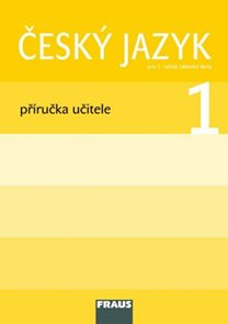 Český jazyk pro 1.r. - příručka učitele